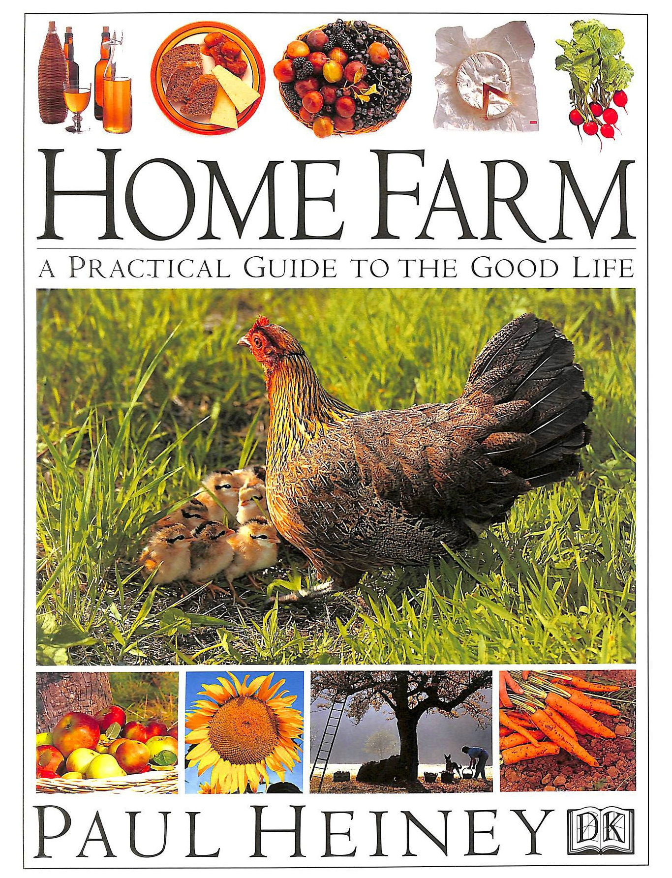 Image for Home Farm: A Practical Guide to the Good Life