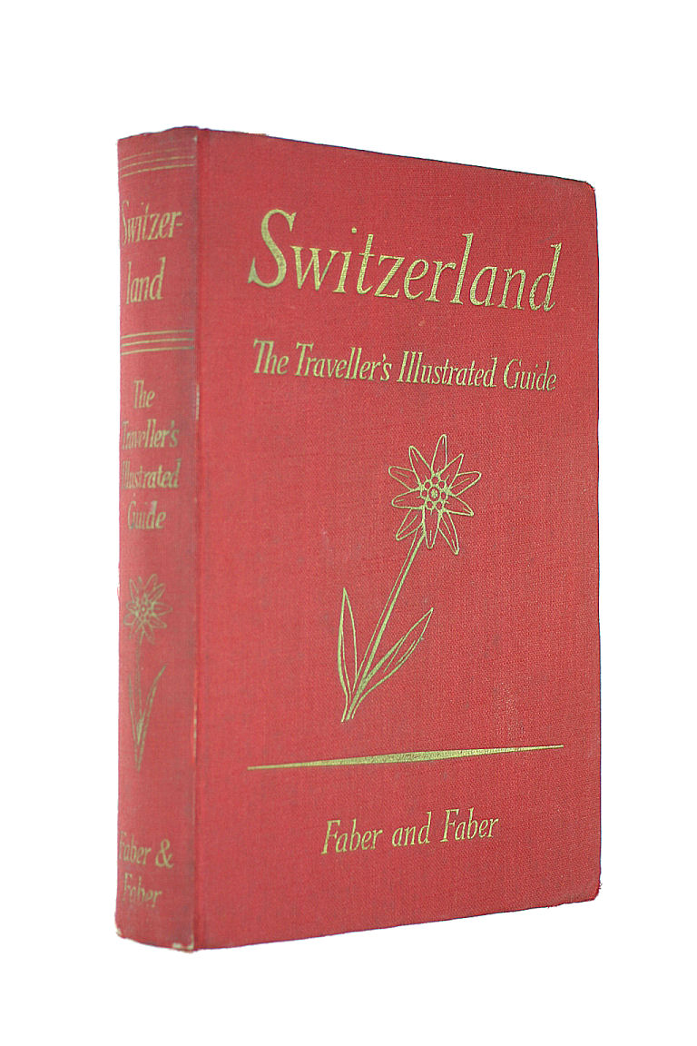 Image for Switzerland: The traveller's illustratedguide