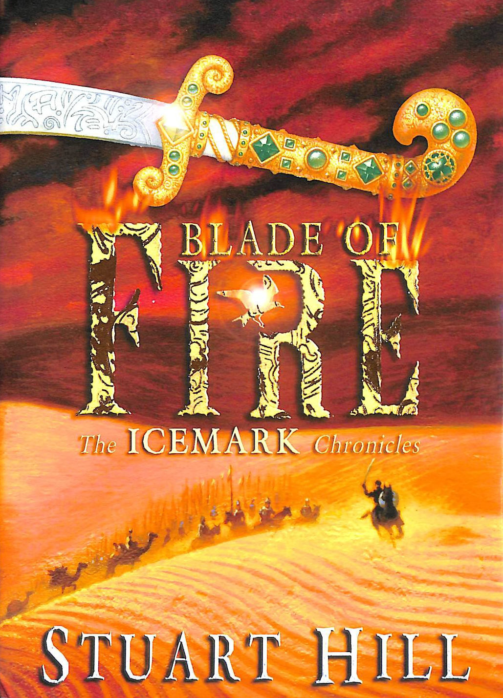 Image for Blade of Fire (Chronicles of Icemark) (Icemark Chronicles)