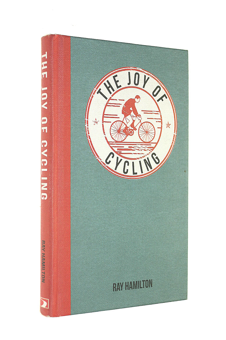 Image for The Joy of Cycling: For Those Who Love to Ride