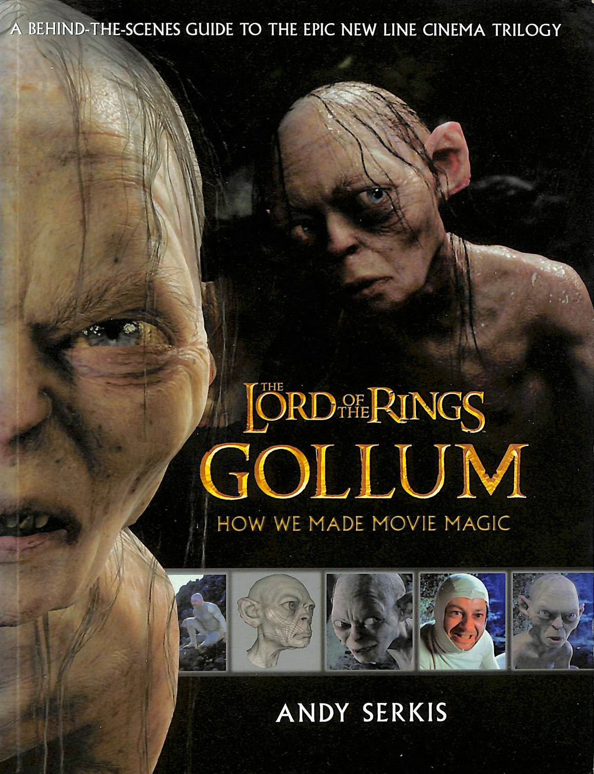 Image for The Lord of the Rings: Gollum - How We Made Movie Magic