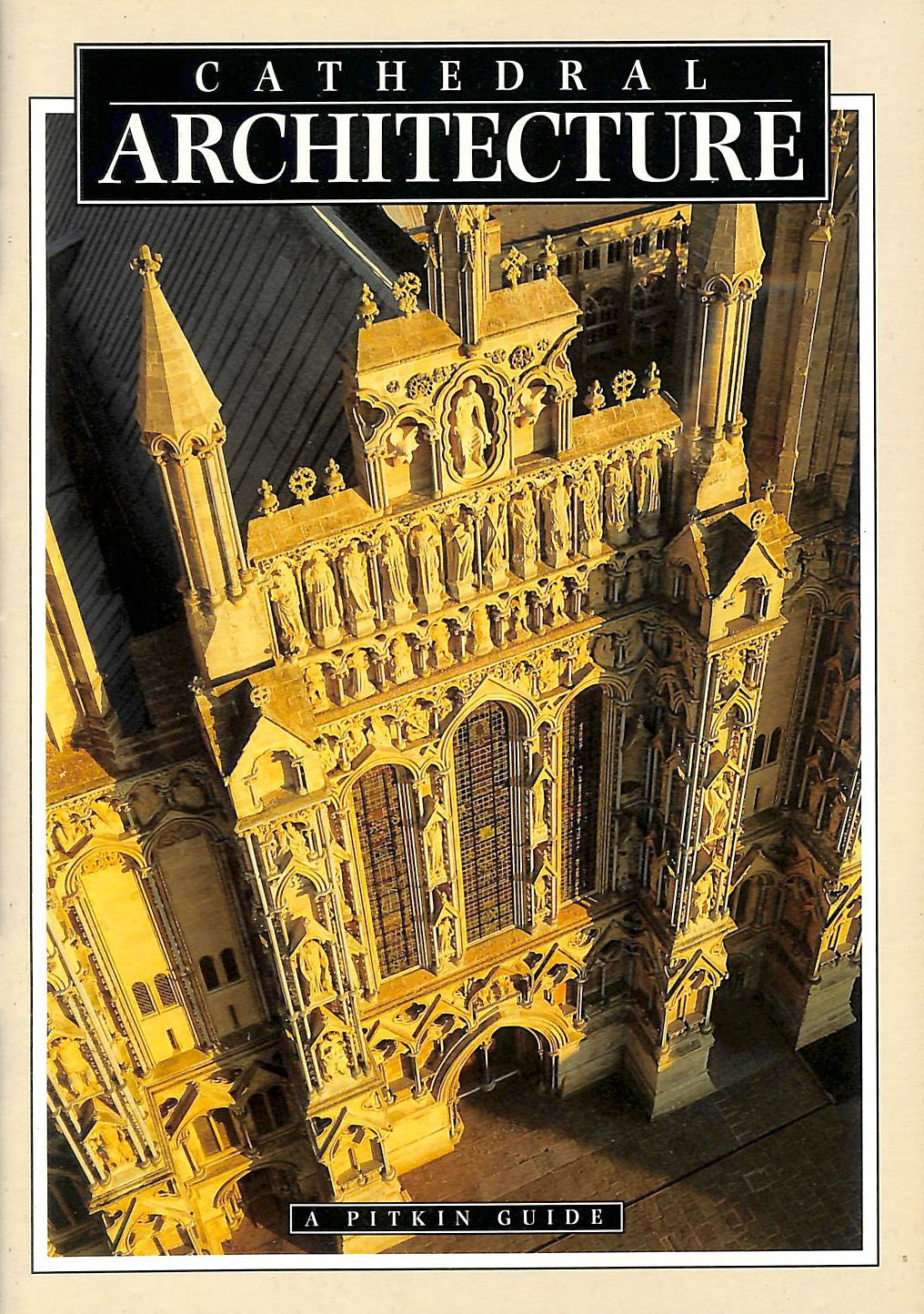 Image for Cathedral Architecture (Pitkin Guides)