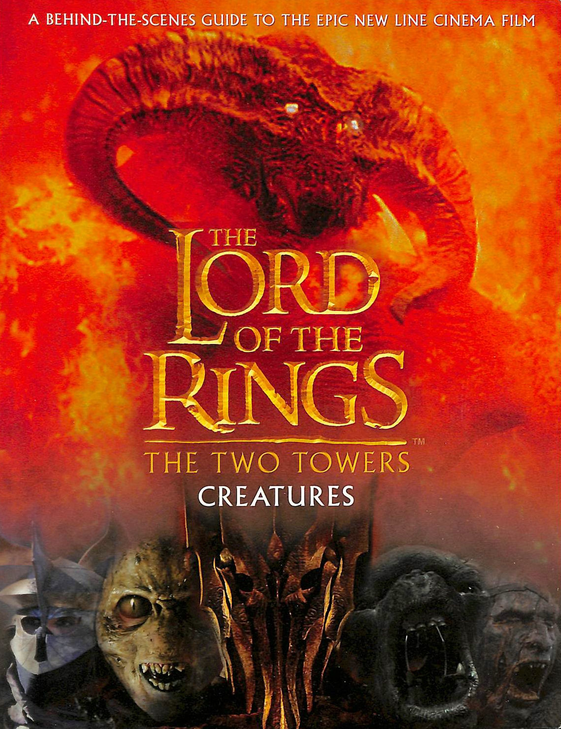 Image for The Two Towers Creatures Guide (The Lord of the Rings)