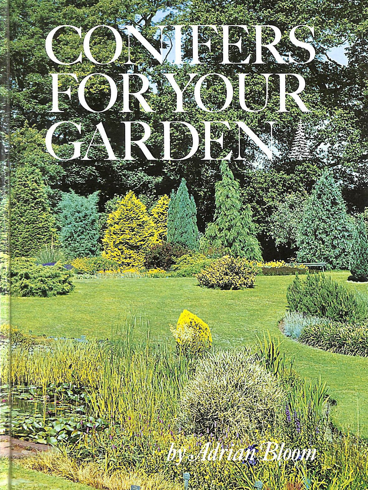 Image for Conifers for Your Garden (Floraprint)