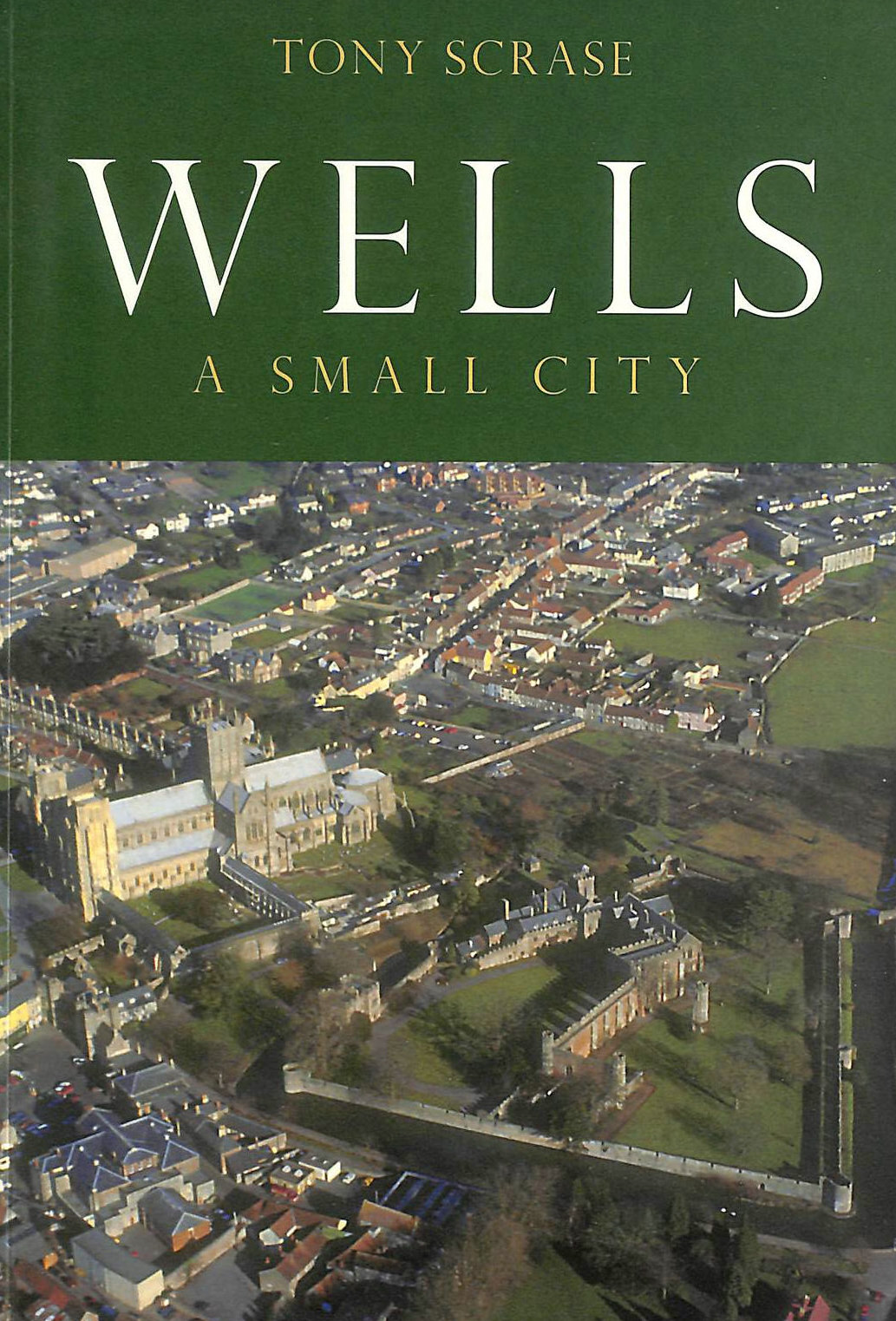 Wells: A Small City