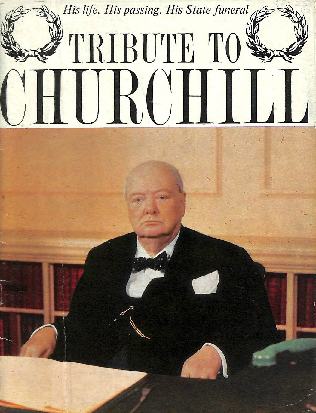 Image for Tribute To Churchill: His Life. His Passing. His State Funeral