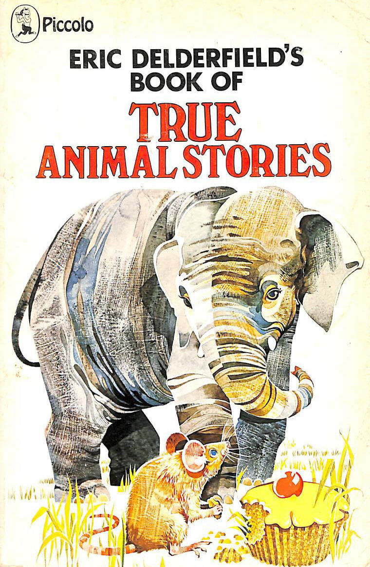 Image for Book of True Animal Stories: No. 1 (Piccolo Books)