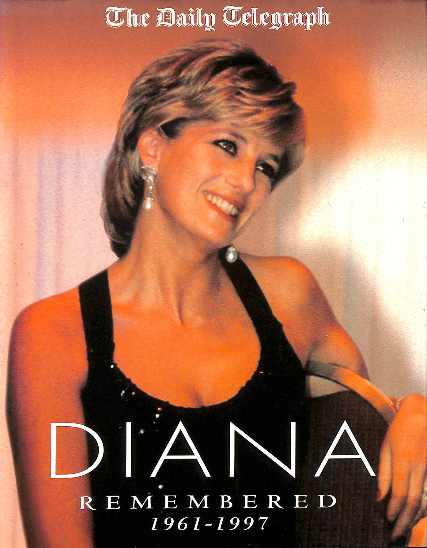 Image for Diana :  Remembered 1961 - 1997  :