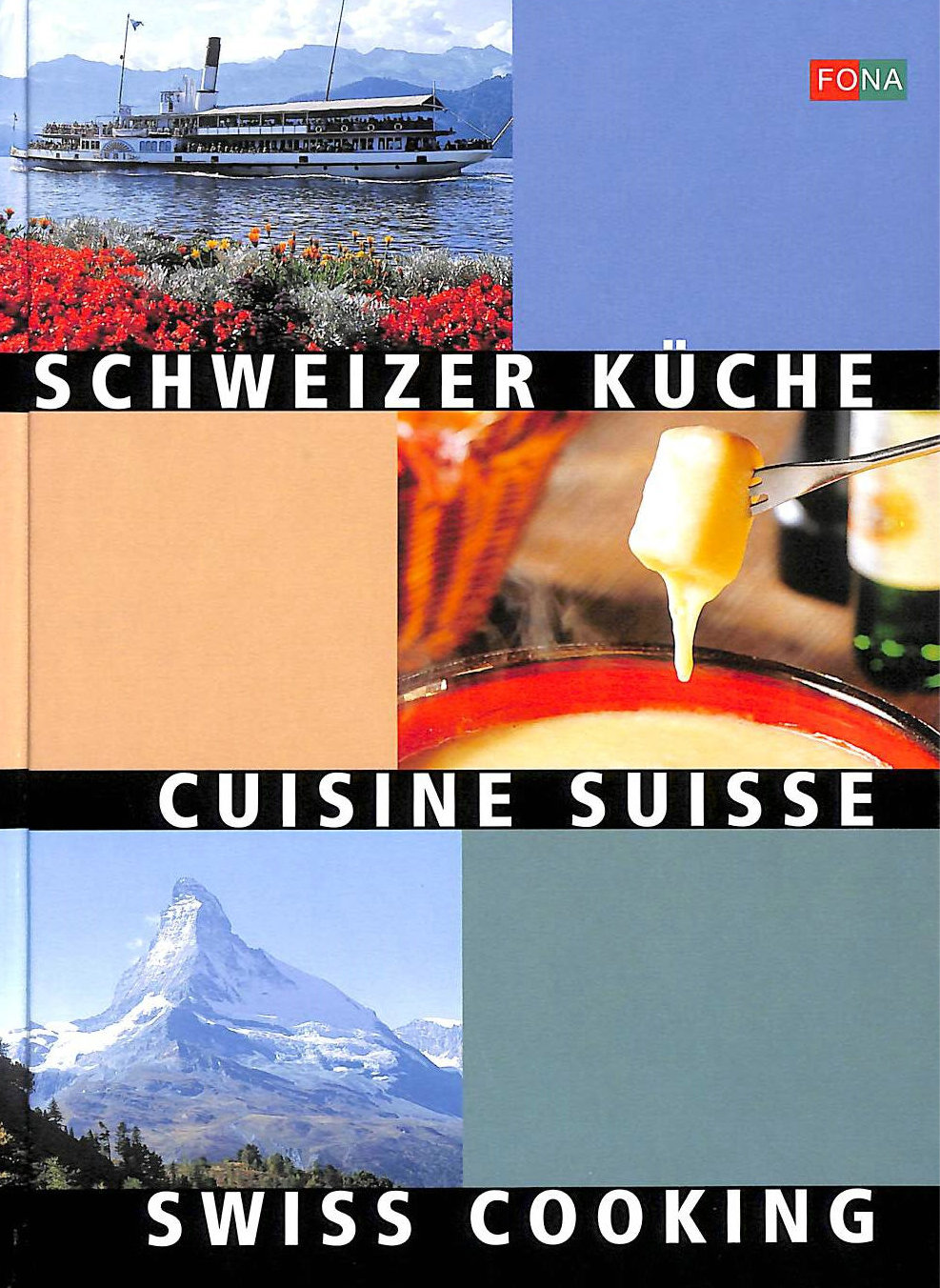 Image for Schweizer Kuche: Swiss Cooking - Cuisine Suisse