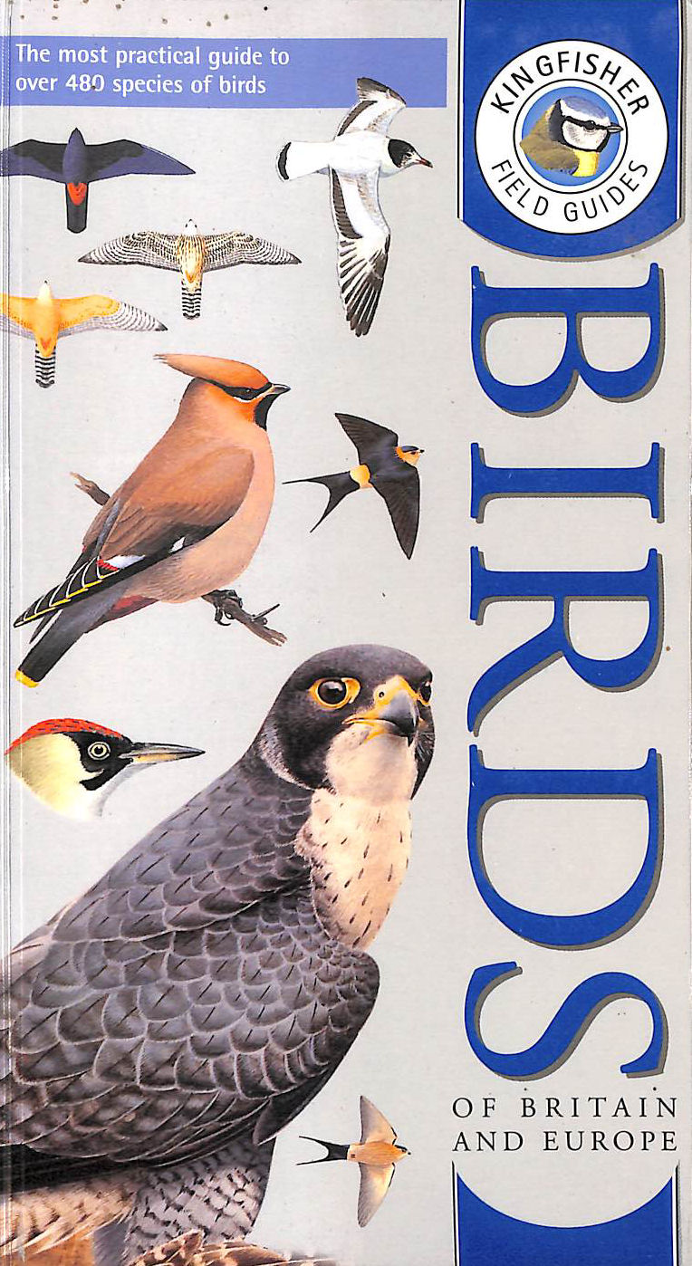 Image for Kingfisher Field Guide to the Birds of Britain and Europe (Kingfisher field guides)
