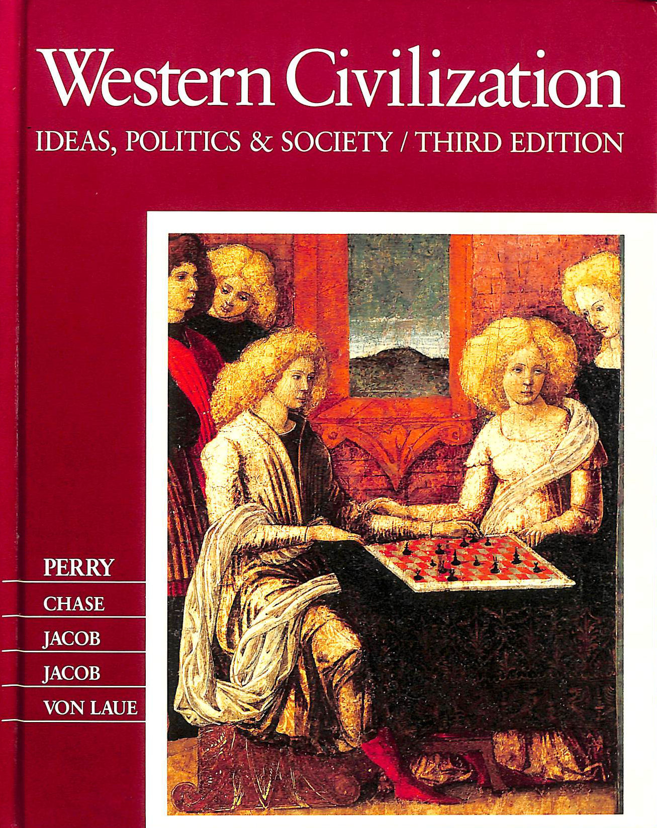 Image for Western Civilization: Ideas, Politics and Society: Third Edition