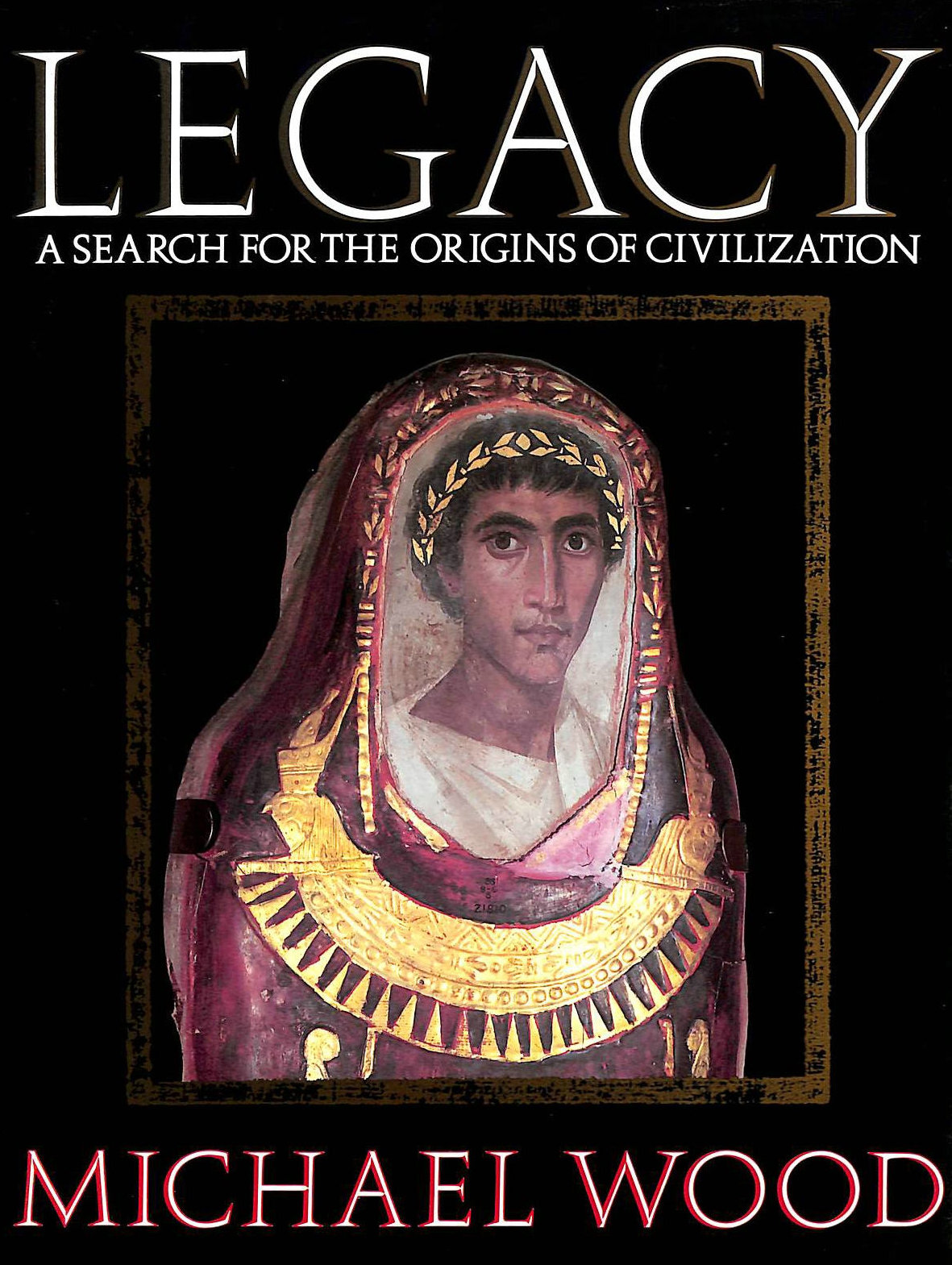 Image for Legacy: Search for the Origins of Civilization (Network Books)