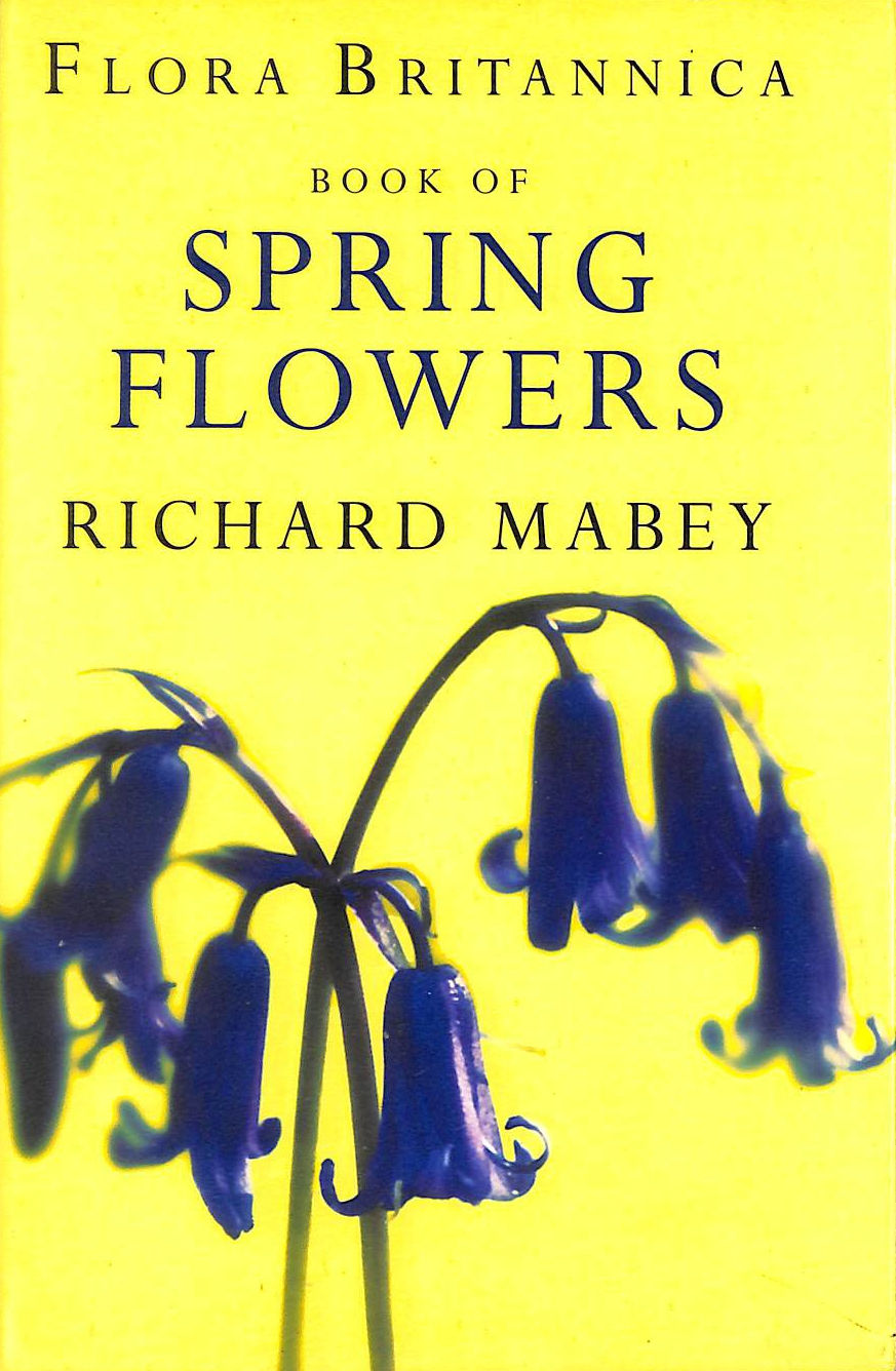 Image for Flora Britannica Book Of Spring Flowers