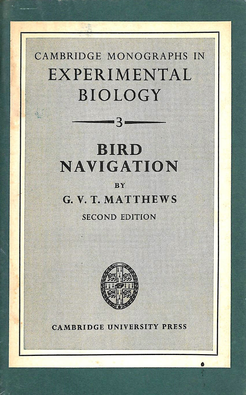 Image for Bird Navigation (Cambridge Monographs in Experimental Biology)