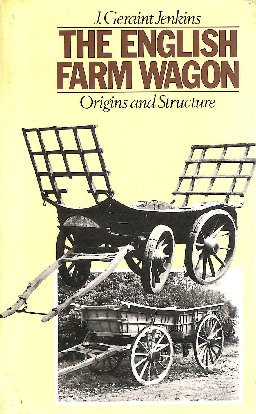 Image for English Farm Wagon: Origins and Structure