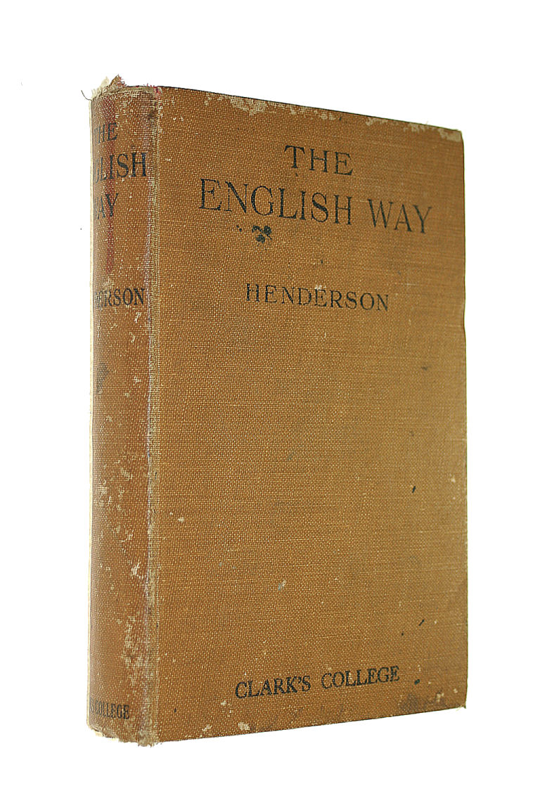 Image for The English Way. A Text-Book On The Art Of Writing.
