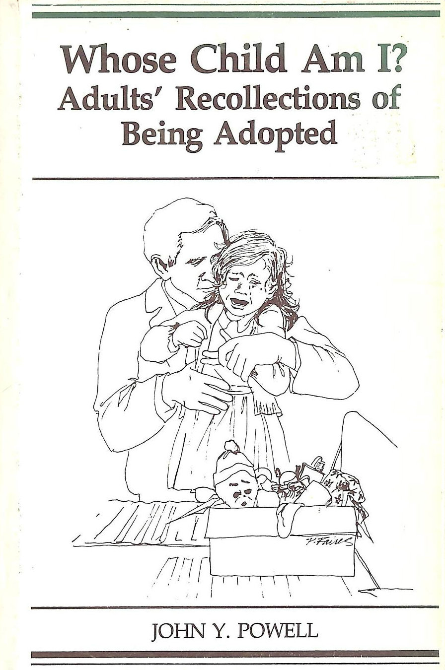 Image for Whose Child Am I: Adults' Recollections of Being Adopted