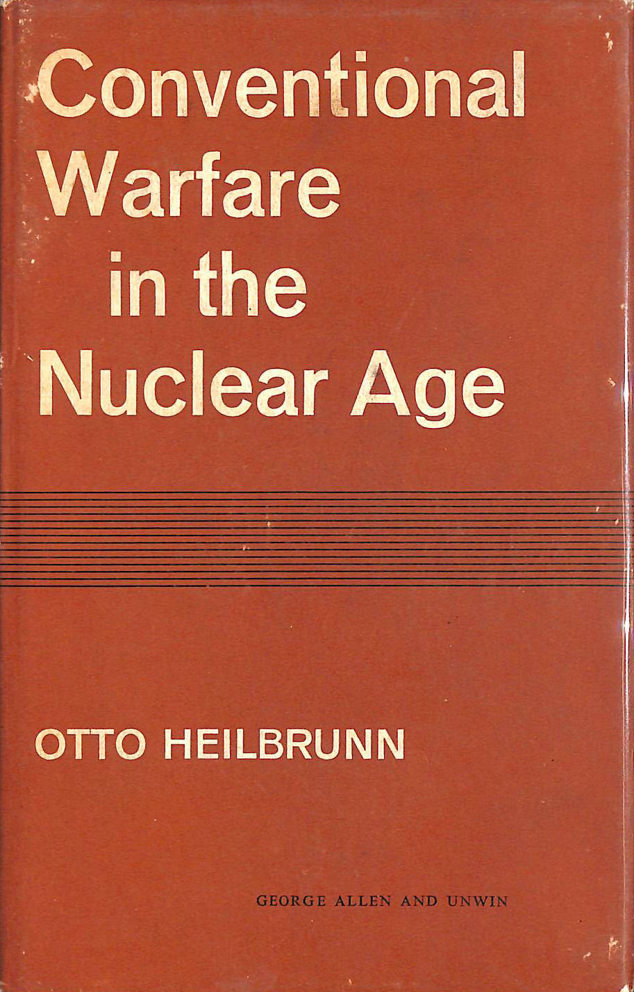 Image for Conventional Warfare in the Nuclear Age