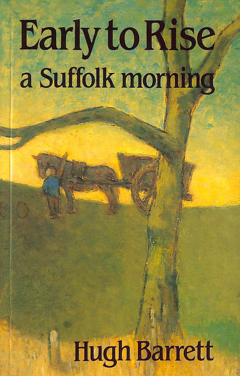 Image for Early to Rise: A Suffolk Morning