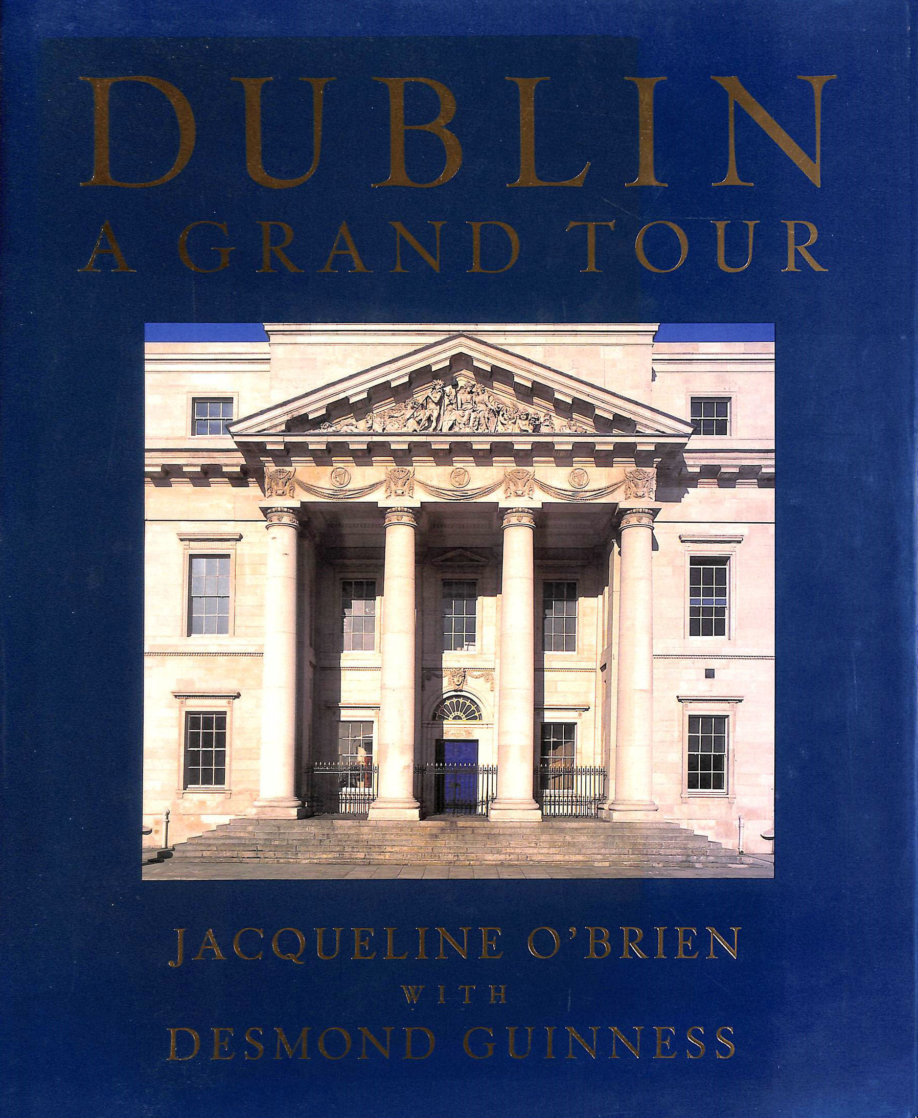 Image for Dublin: A Grand Tour
