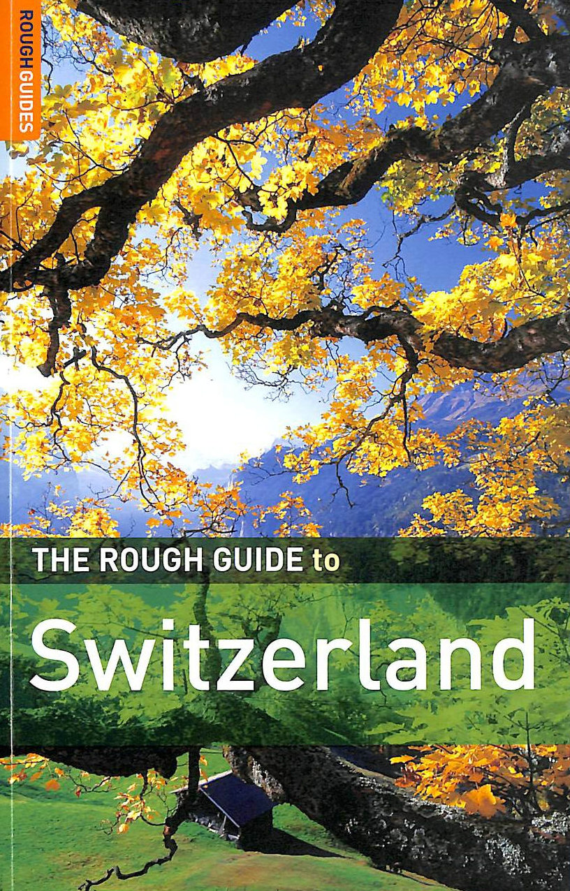 Image for The Rough Guide to Switzerland - Edition 3