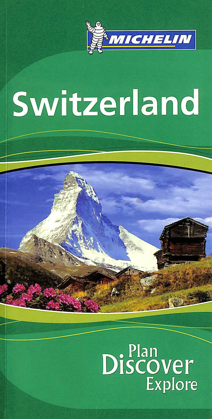 Image for Switzerland Green Guide 2007 (Michelin Green Guides)