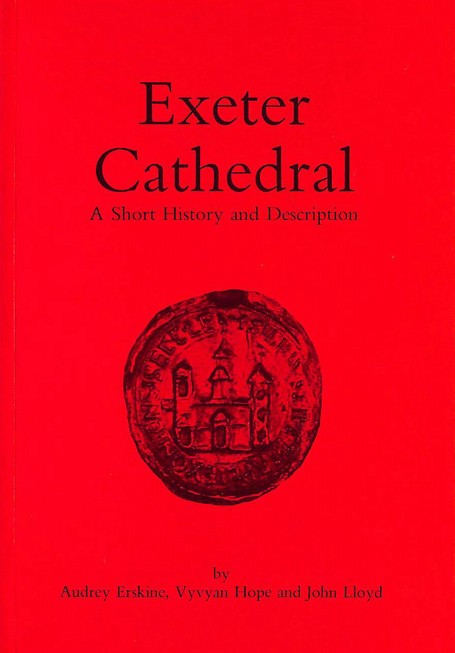 Image for Exeter Cathedral: A Short History and Description