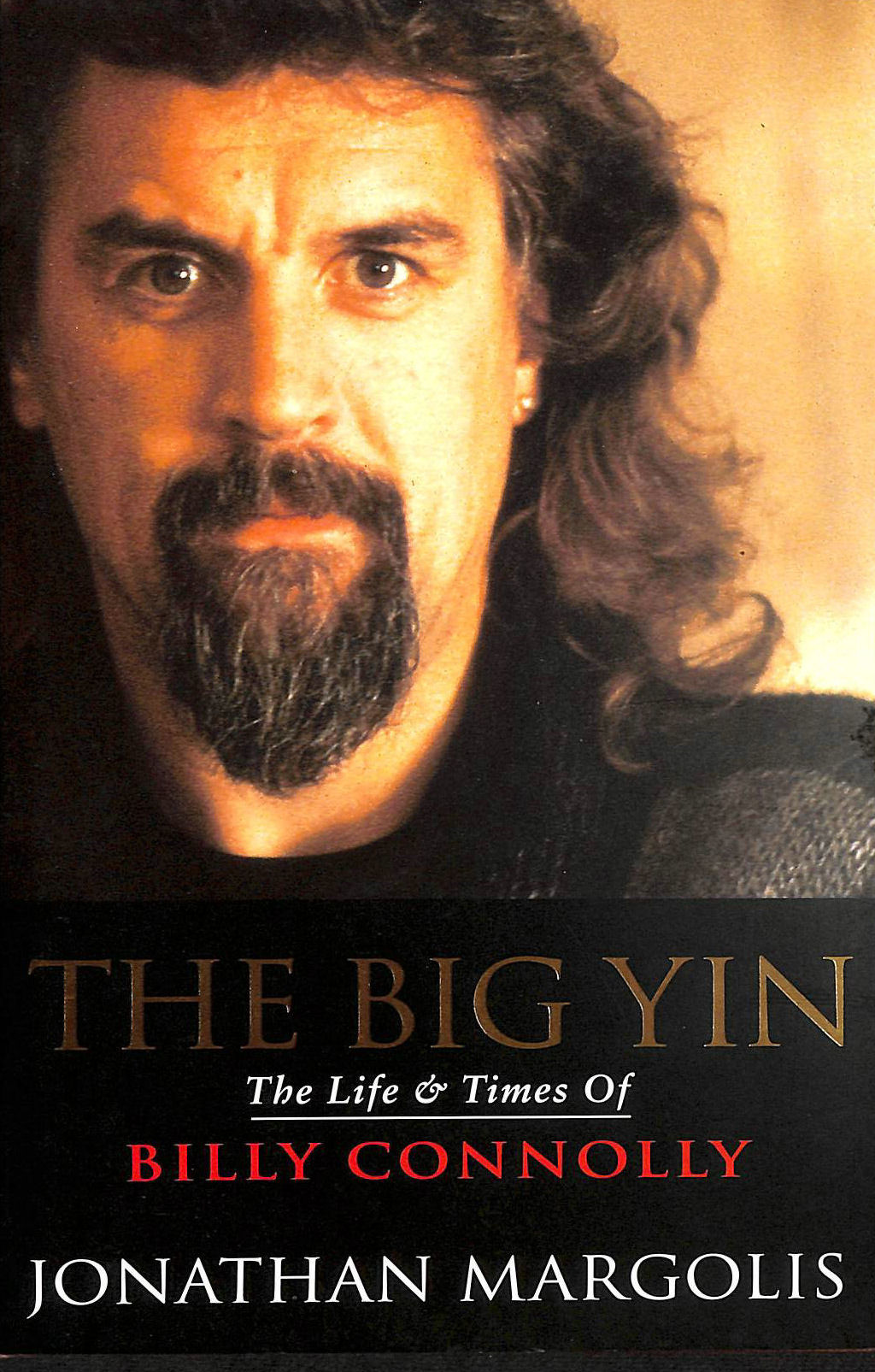 Image for The Big Yin: Life and Times of Billy Connolly