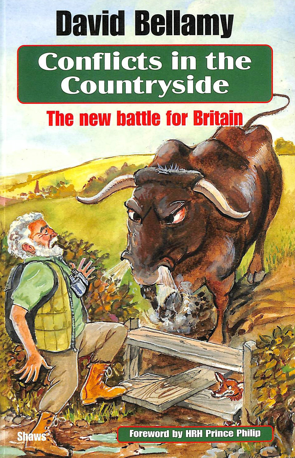 Image for Conflicts in the Countryside: The New Battle for Britain