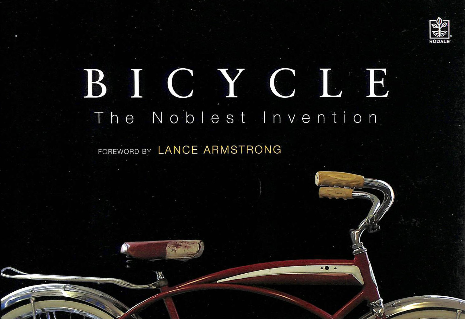 Image for Bicycle; Novelist Invention: An Illustrated History of the Bicycle: The Noblest Invention