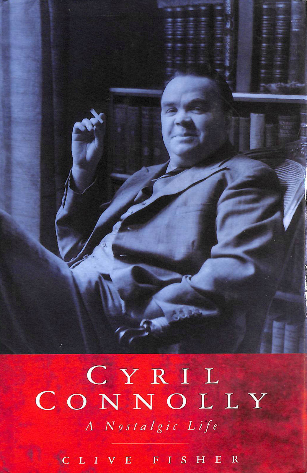Image for Cyril Connolly: A Nostalgic Life