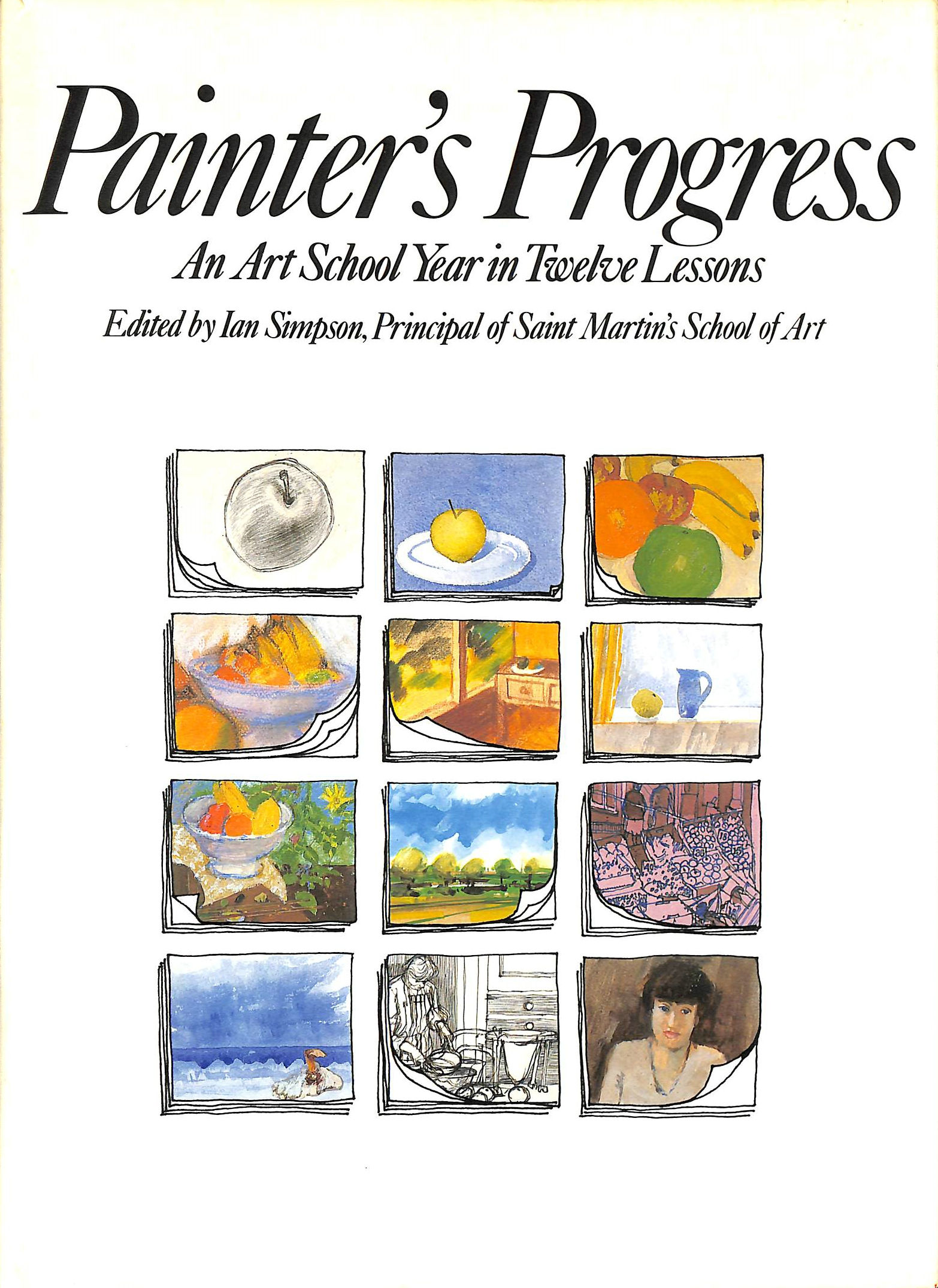Image for Painter's Progress: An Art School Year in Twelve Lessons
