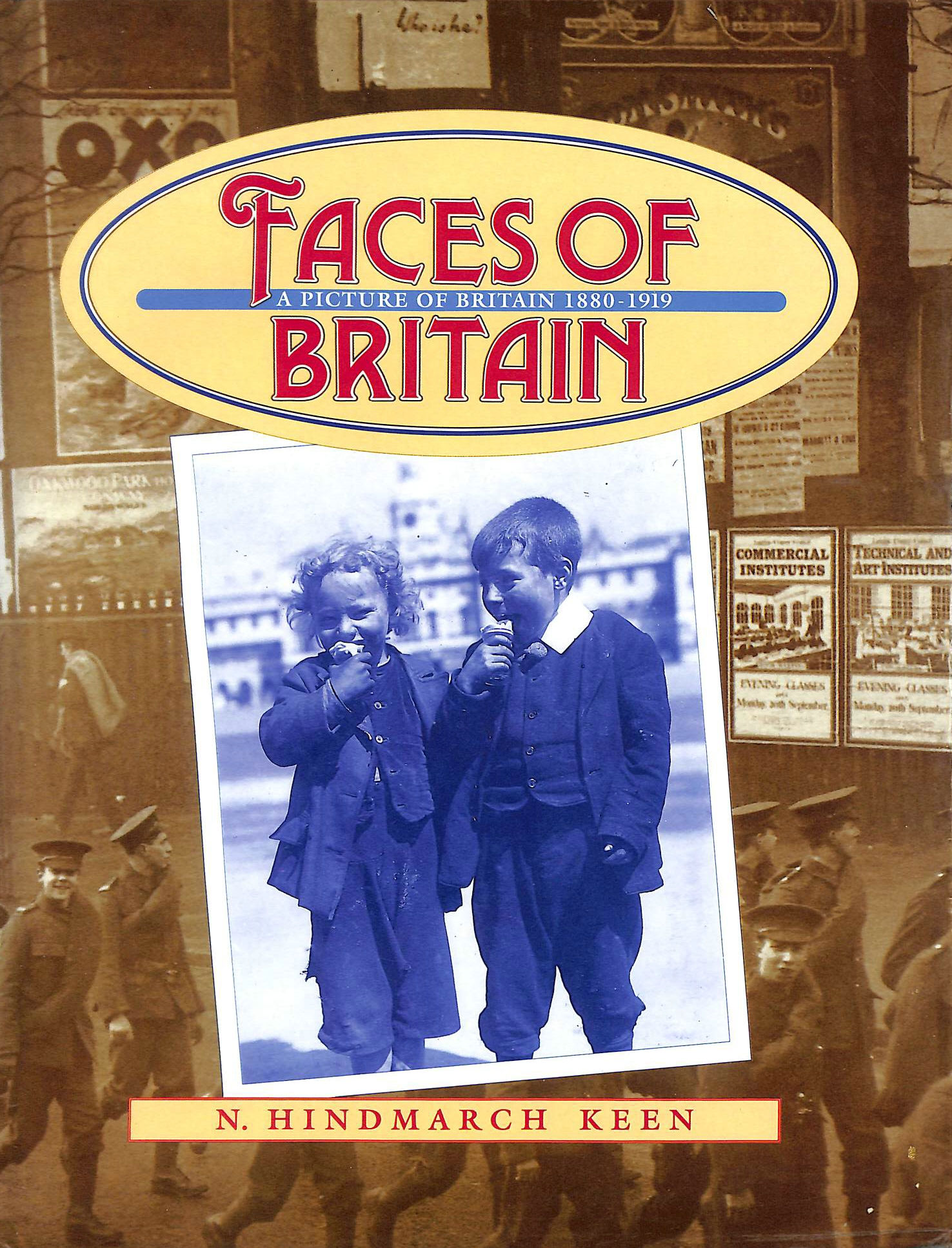 Image for Faces of Britain, a Picture of Britain 1880-1919