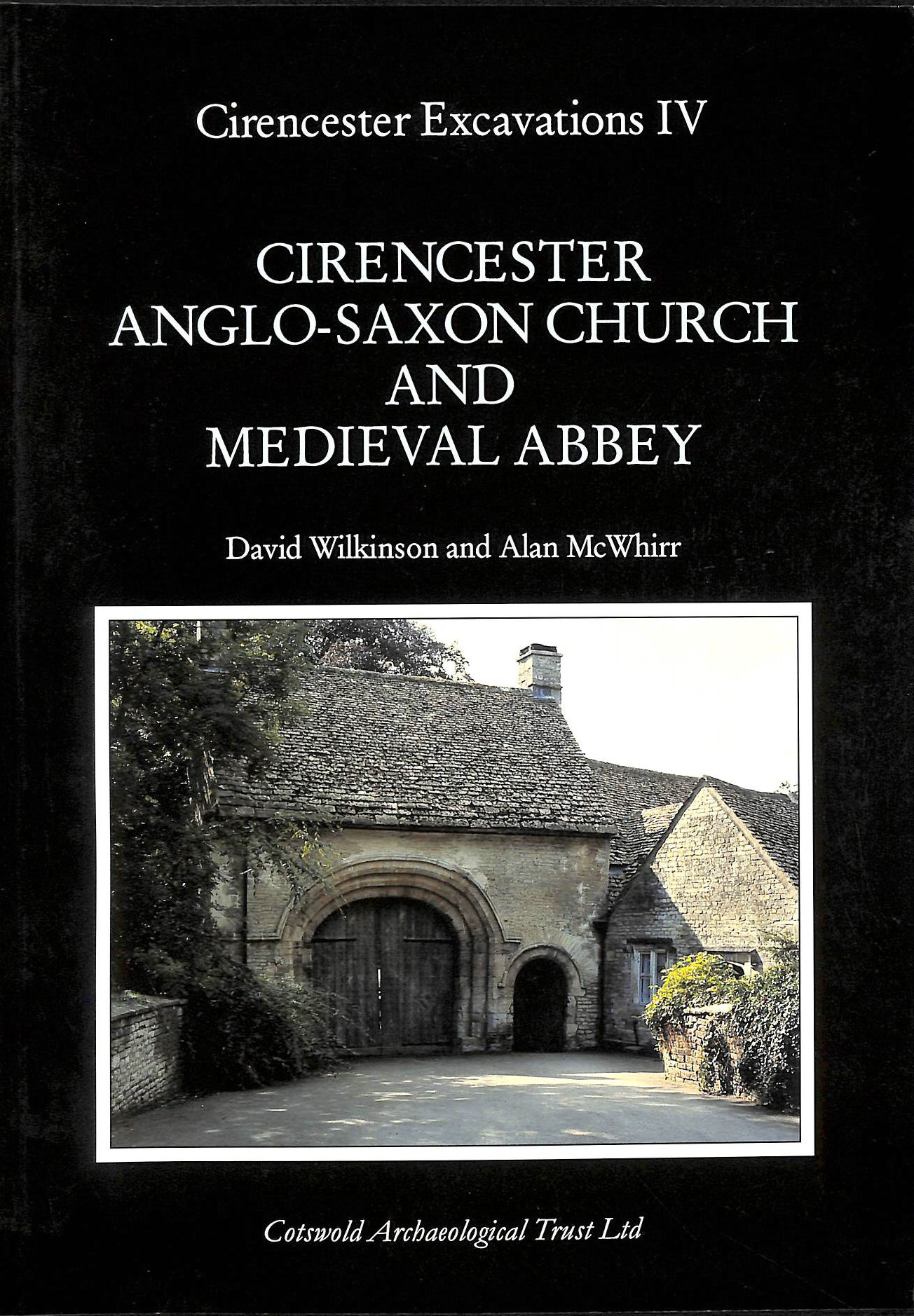 Image for Cirencester Anglo-Saxon church and medieval abbey (Cirencester excavations)