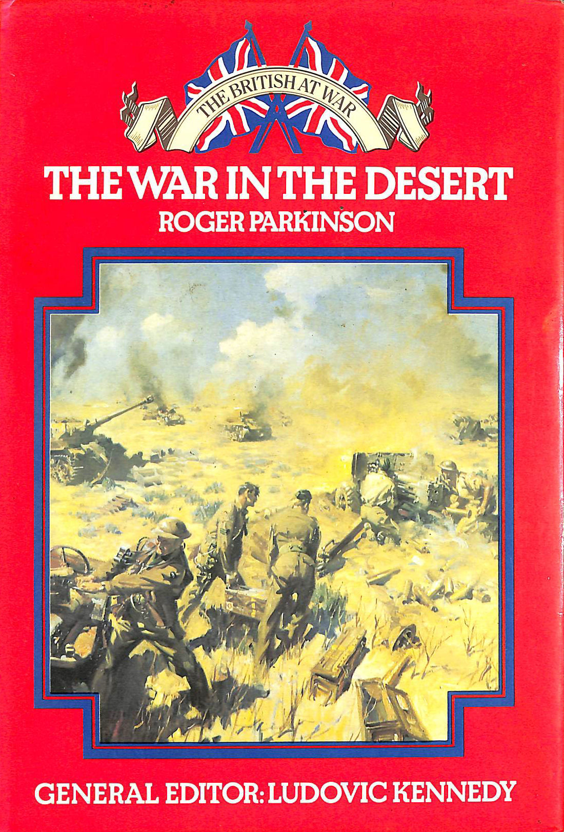 Image for The War In The Desert by Roger Parkinson