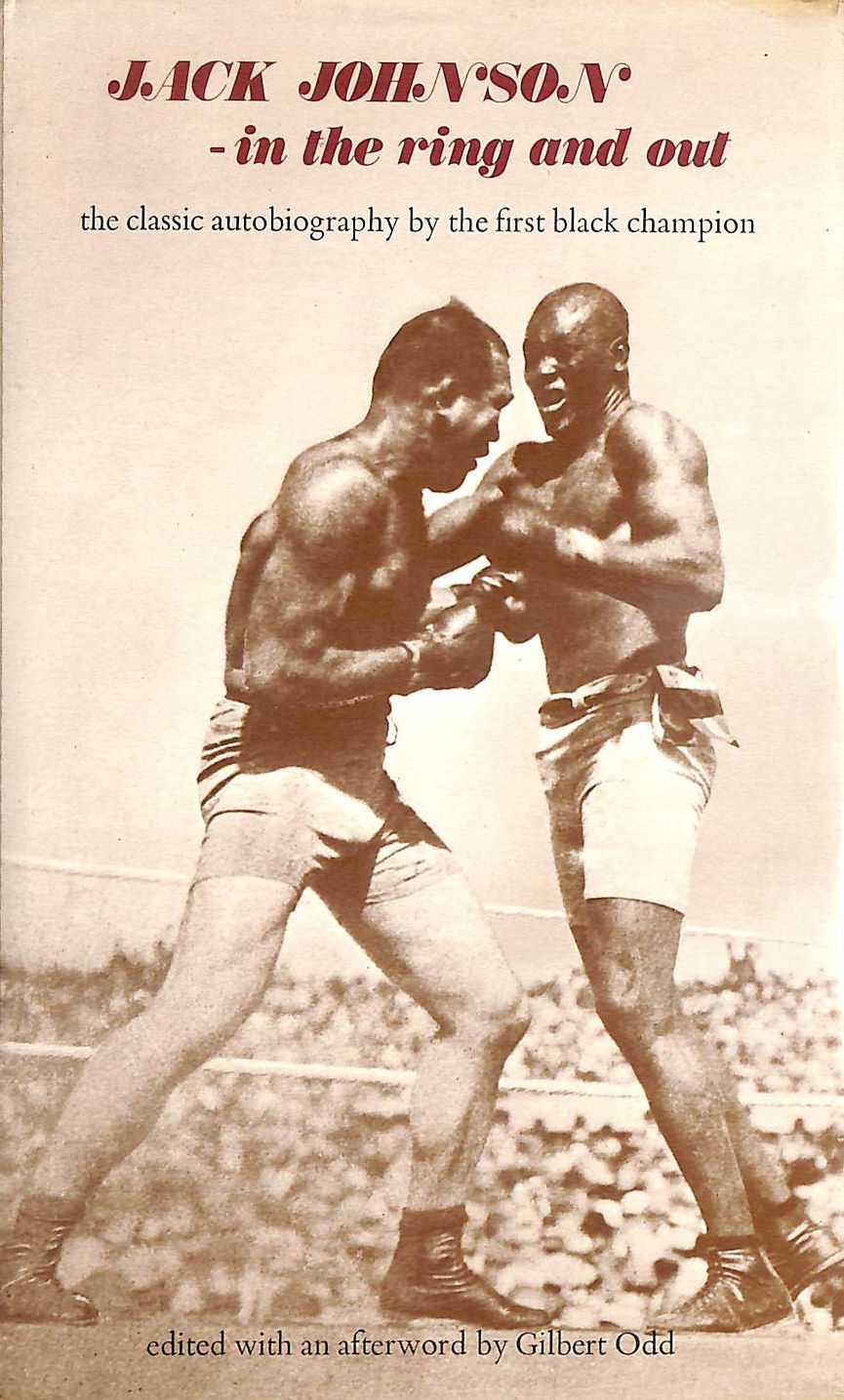Image for Jack Johnson in the Ring and Out