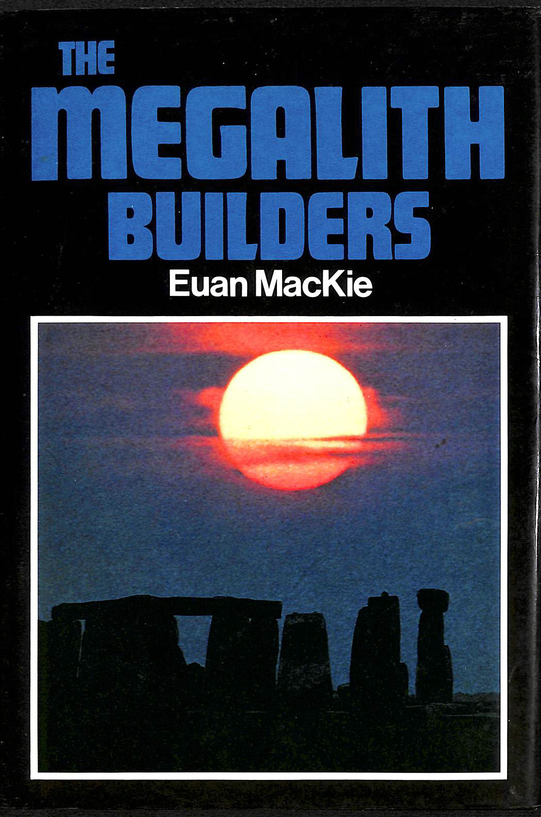 Image for MEGALITH BUILDERS.