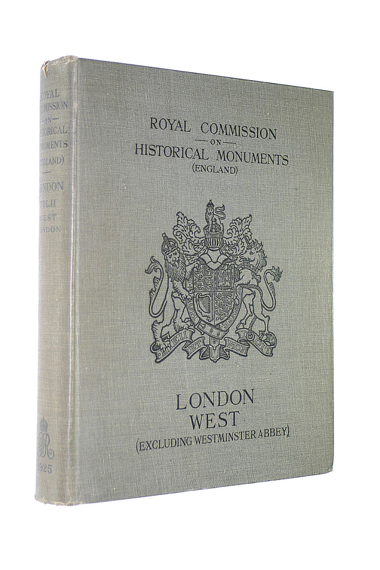 Image for Royal Commission On Historical Monuments ( England ): An Inventory Of The Historical Monuments In London Volume II ( 2 ) West London Excluding Westminster Abbey