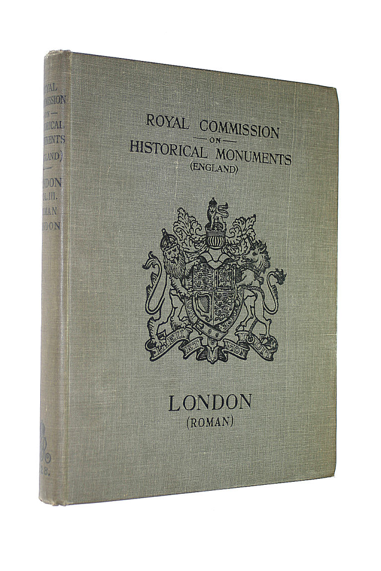 Image for ROYAL COMMISSION ON HISTORICAL MONUMENTS (ENGLAND): AN INVENTORY OF THE HISTORICAL MONUMENTS IN LONDON: VOL. III - ROMAN LONDON.