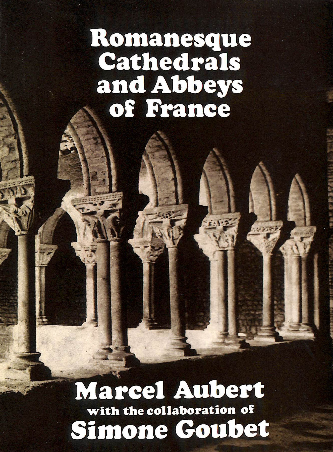 Image for Romanesque cathedrals and abbeys of France
