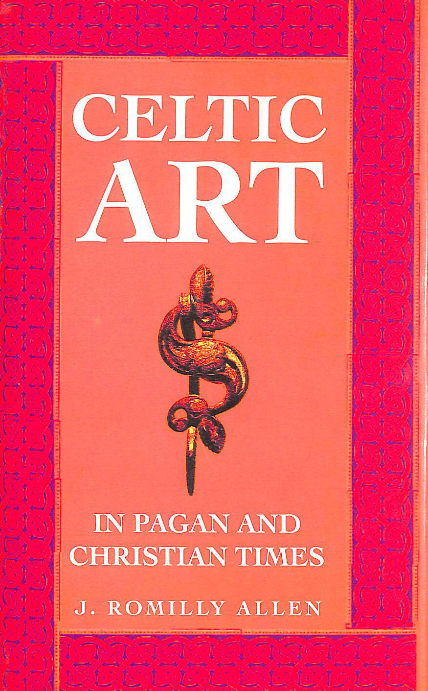 Image for Celtic Art in Pagan and Christian Times