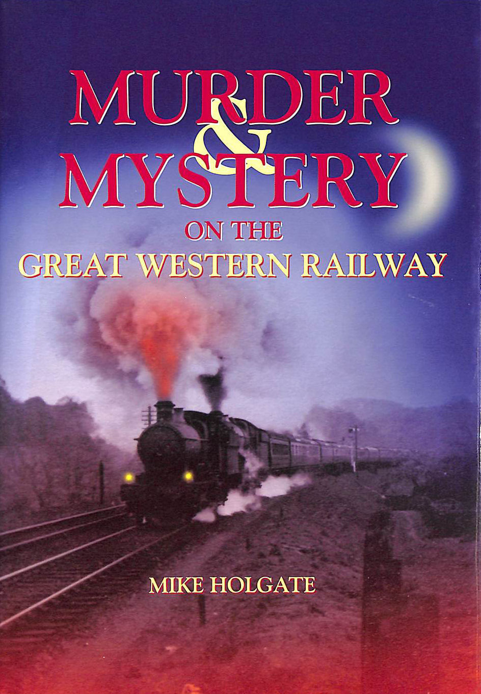 Image for Murder and Mystery on The Great Western Railway