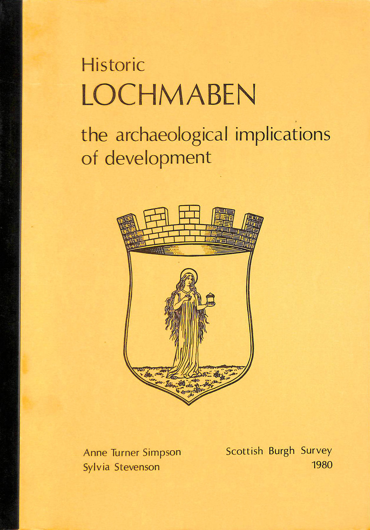 Image for Historic Lochmaben the Arcaeological Implications of Development