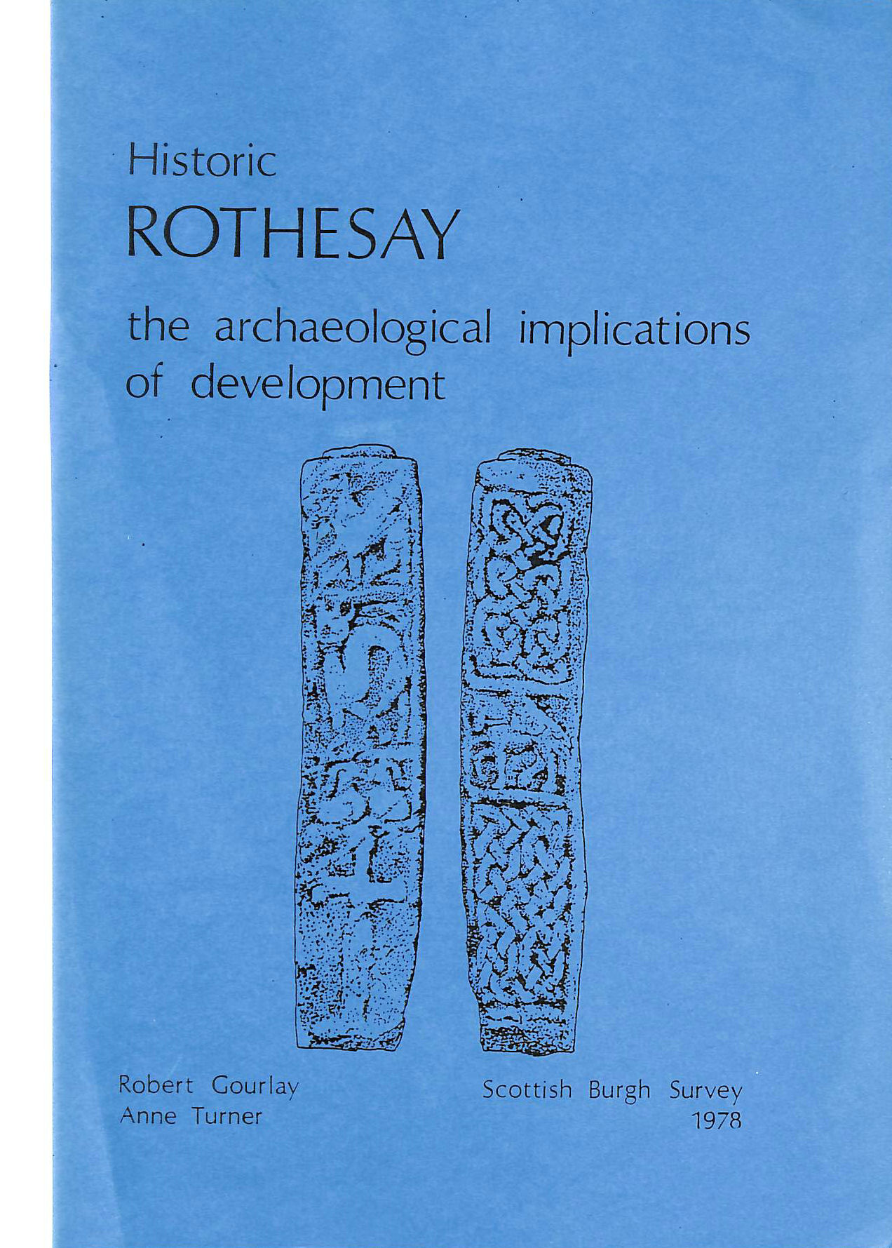 Image for Historic Rothesay: the Archaeological Implications of Development