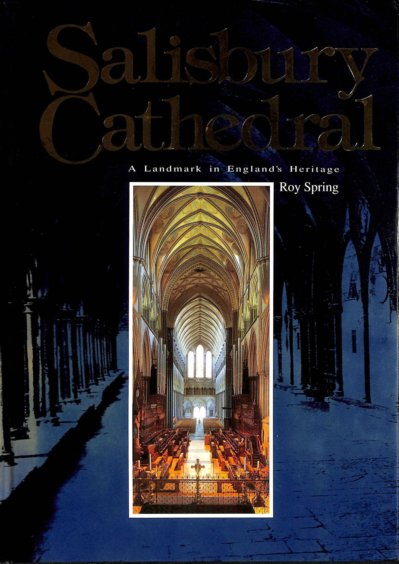 Image for Salisbury Cathedral: A landmark in England's heritage