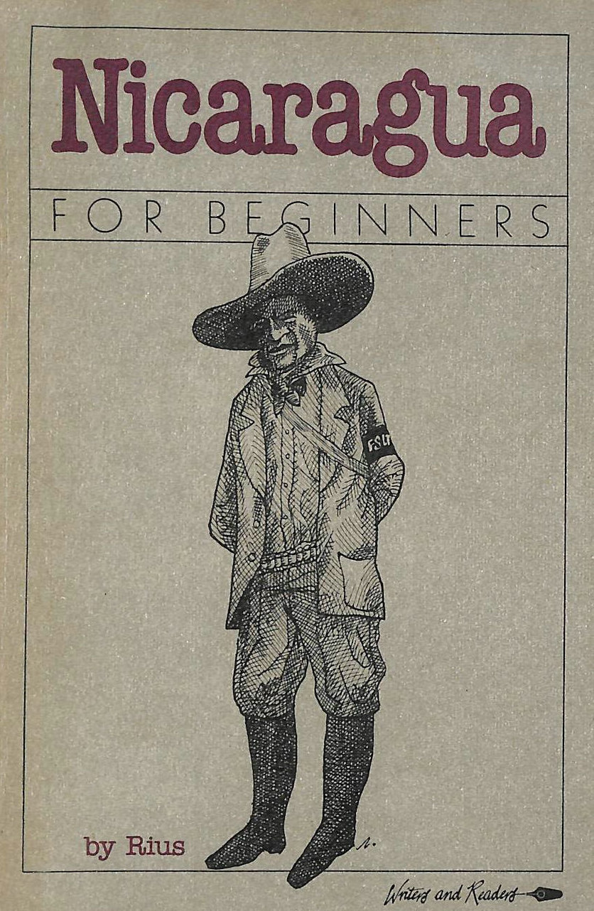 Image for Nicaragua for Beginners (A Writers and Readers documentary comic book)