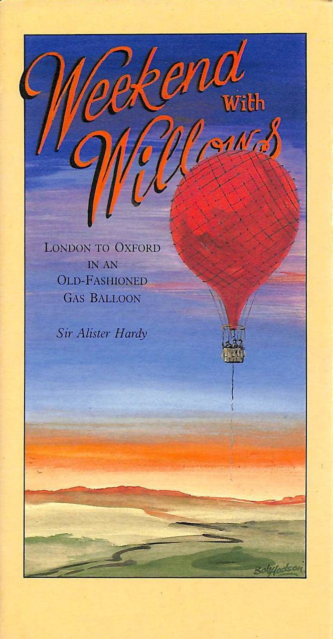 Image for Weekend with Willows: London to Oxford by Balloon with E.T. Willows