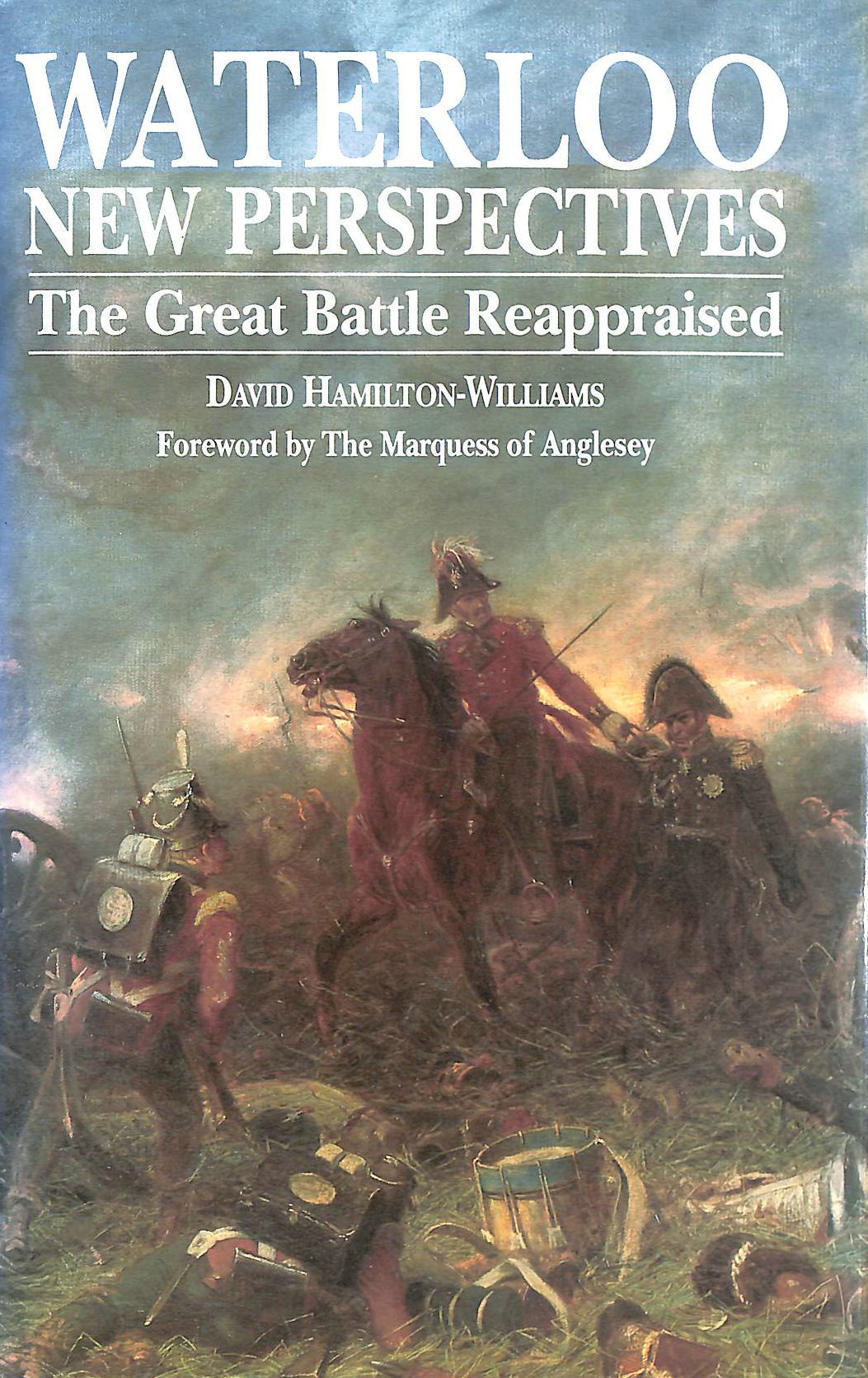 Image for Waterloo: New Perspectives - The Great Battle Reappraised