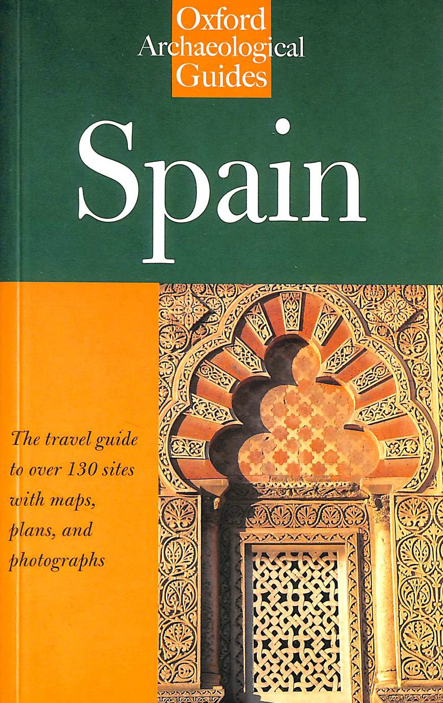 Image for Spain: An Oxford Archaeological Guide (Oxford Archaeological Guides)