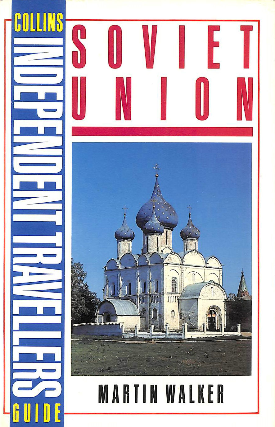 Image for Soviet Union (Collins independent travellers guide)
